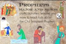 Prophets major and minor / Teach your kids about the Old Testament books of the Prophets / by Ticia Adventures in Mommydom