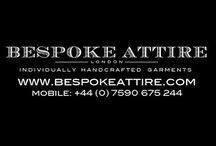 Bespoke Attire London / We specialise in crafting BESPOKE attire for you. Our main aim is to give you access to the best BESPOKE attire, which feature your requests and requirements at affordable prices. You choose the cut, cloth and trims. Your consultant will advise you on how to put all this together in your office, home or location of your choice.   Our service is mobile, which means that your visiting consultant will bring more than 700 suit and shirt fabrics for you to select.