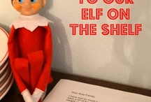 Elf on the Shelf / by Jammie Shedden