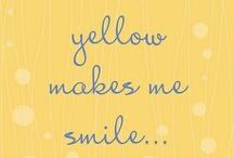 Yellow Makes Me Happy / by Ashley Warner
