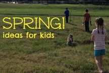 Spring activities for kids / Spring activities for kids  / by Ticia Adventures in Mommydom