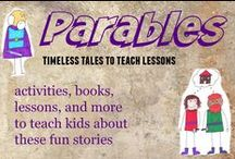 Parables for kids / Parables activities, lessons, crafts, games, and more to teach kids about parables / by Ticia Adventures in Mommydom