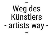 Weg des Künstlers   artists way / ... endlich mal ein Board auf deutsch: über den artists way