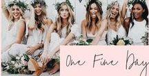 Weddings / One Fine Day // Wedding Inspiration