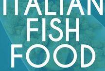 Italian Fish Food / All about authentic Italian fish dishes   #recipe #food #italian #tradition #fish #cuisine