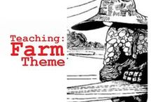 Teaching-Farm Theme / Ideas for the classroom!