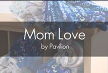 Mom Love by Pavilion / If there was ever someone worth celebrating day after day, we'd put mom on the top of that list. Mom Love features a variety of mom-themed gifts ranging from apparel to home decor! The simple designs and fresh, modern colors coupled with short-and-sweet sentiment makes each piece something she will cherish for years to come.