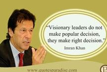 Imran Khan Quotes / Imran Khan is a Pakistani Cricket player and politician. He has many qualities and well known quotes.
