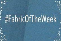 #FabricOfTheWeek