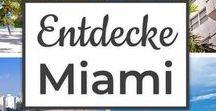 Entdecke Miami
