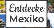 Entdecke Mexiko