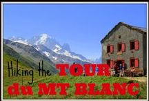 Hiking the Tour du Mt Blanc / I loved my experience hiking the Tour du Mt Blanc - only one of the world's top long distance treks. Here are all the tips for planning and enjoying the TMB