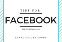 Tips for Facebook / Find out how to get the most out of Facebook for business