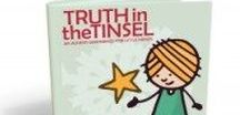 Merry Truth in the Tinsel! / Fabulous reviews, ideas and blog posts about the Christmas ebook, Truth in the Tinsel: An Advent Experience for Little Hands! truthinthetinsel.com