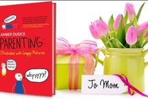 Mother's Day! / Find the perfect gift for your wonderful Mom! / by Harlequin Books