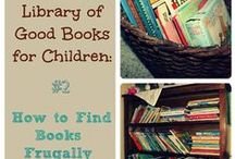 Good Books for Our Children  / Book lists and criteria especially for girls