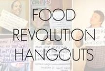 Food Revolution Hangouts! / Don't forget to check out all platforms (Facebook, Twitter, Pinterest) for Hangouts with fellow Foodies and maybe even Jamie Oliver! / by Food Revolution