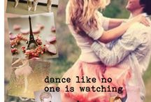 | Dance like no one's watching | / by ChocolateeClare