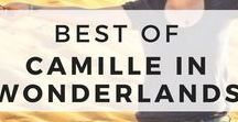 Best of Camille in Wonderlands / The best travel tips, travel advice, and travel adventures from the blogger Camille in Wonderlands.