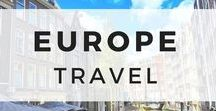 Europe Travel / The best tips, advice, guides, and blog posts for Europe travel.