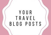 YOUR TRAVEL BLOG POSTS