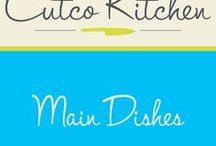 Cutco Kitchen Main Dishes / Cutco Kitchen's recipes for Main course meals. These meals will make your family and friends keep asking you when you're going to make them again.