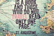 Travel quotes / Inspiring and motivational travel quotes.