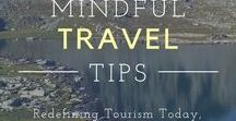 Responsible travel / Learn to be eco friendly traveler. How to become more respobsible traveler and how to travel in more sustainable and responsible way. What you can do to help the environment while you travel. Practical tips for sustainable travel.