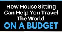 House Sitting / What is like to be a house sitter around the world? How to become a house sitter? Learn how you can save money while travel as house sitter. A complete guide to travel the world as a house sitter.
