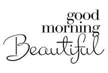 her | good morning * beauty *