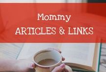 Mommy Articles / Articles about mommyhood and parenting