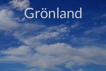 Grönland / Reisetipps für Grönland