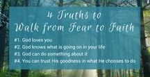The Walk from Fear to Faith / Old Testament women, Beginners Bible studies, for anyone new to the Bible, fear to faith, trust God with your fears, Sarah, Miriam, Rahab, overcoming fear, faith in trustworthy God, Everyday Women Ever-Faithful God, The Walk from Fear to Faith
