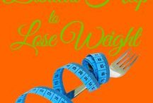 Biblical Help to Lose Weight / Devotionals and other posts on how to lose weight God's way