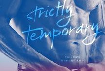 Strictly Temporary / Meet Arden Winger & Exton Alexander.... & catch up with a few old friends. Strictly Temporary is now LIVE on all platforms.   Amazon http://amzn.to/1xc5upq Amazon UK http://amzn.to/1ubPRTx B&N http://bit.ly/1EbnV28 iTunes http://bit.ly/15oVaDJ Kobo http://bit.ly/1sO0DOB Scribd http://bit.ly/1Gdi5Ck Inktera http://bit.ly/15hDLME