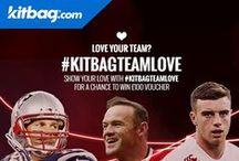 #KitbagTeamLove / Kitbag are looking for fans around the world to share with us their photos or videos showing how much they love the team they support. This may include teams within Football, Rugby, Basketball, American Football, Motorsport and Cricket.