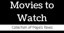 Movies to watch son / Son here is a list of movies that partially made me who I am.  There is something about a great movie that can help you to focus your mind and then others that just put a smile on your face