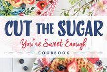 Cut the Sugar Cookbook
