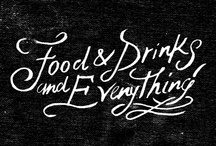 FOOD & DRINKS & EVERYTHING  / by Nattapong Leckpanyawat
