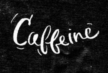 CAFFEINE / by Nattapong Leckpanyawat