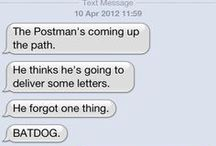 text from dog. / by Kaley Adams