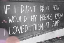 blame it on the alcohol