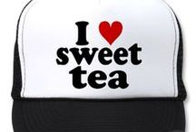 Southern Charm with Sweet Tea / Born and raised in the south where the tea is sweet and the accents are sweeter! / by T C