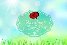 Kreativně s Ladybird - blog / blog about my life, living, creation, traveling, cooking, dreams...