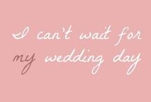 Wedding  / by Marisa Kerstanski