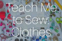 Teach Me To Sew: Clothes