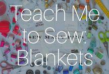 Teach Me To Sew: Blankets