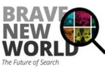 Brave New World: The Future Of Search / Related reading for Brave New World: The Future of Search by @adammonago of @thoughtworks. Originally published at https://www.thoughtworks.com/insights/blog/brave-new-world-future-search