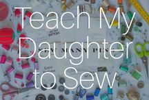 Teach My Daughter to Sew