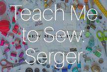 Teach Me To Sew: Serger